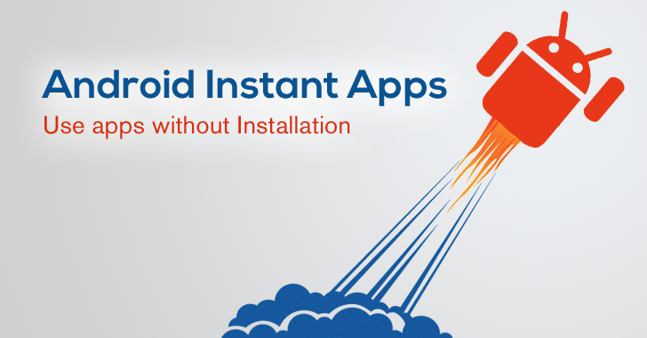 Instant Apps Development